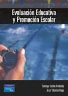 Descargar EVALUACION EDUCATIVA Y PROMOCION ESCOLAR gratis pdf - leer online