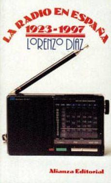 la radio en españa, 1923-1977-lorenzo diaz-9788420608341