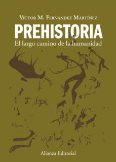 Iguanabus.es Prehistoria: El Largo Camino De La Humanidad Image