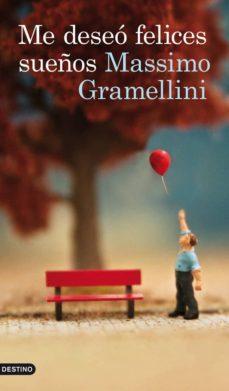 me deseó felices sueños (ebook)-massimo gramellini-9788423339341