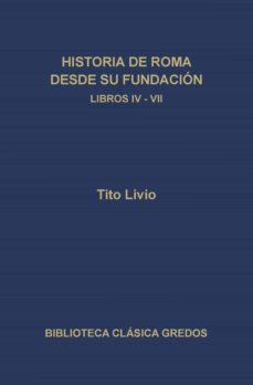 historia de roma desde su fundación. libros iv-vii (ebook)-tito livio-9788424931841