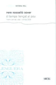 Debatecd.mx El Temps Llençat Al Pou (Premi Bernat Vidal I Tomas 2004) Image