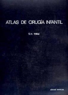 Pdf descarga gratuita de libros electrónicos ATLAS DE CIRUGIA INFANTIL INDICACIONES Y TECNICAS OPERATIVAS (Spanish Edition)