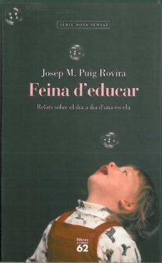 feina d'educar (ebook)-josep maria puig rovira-9788429765441