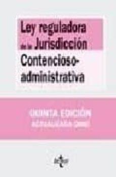 Enmarchaporlobasico.es Ley Reguladora De La Jurisdiccion Contencioso-administrativa (6ª Ed.) Image