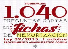 1040 preguntas cortas en fichas de memorización-vicente valera-9788430971541
