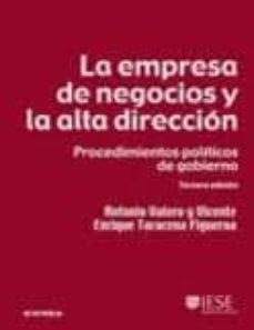 la empresa de negocios y la alta direccion: procediminentos polit icos de gobierno (3ª ed.)-antonio valero y vicente-enrique taracena figueroa-9788431327941