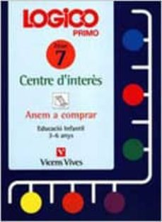 Upgrade6a.es Logico Primo Centre D Interes Fitxer 7 (Anem A Comprar) (Educacio N Infantil 3-6 Anys) Image
