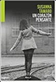 Ebook nederlands descarga gratis UN CORAZON PENSANTE (Spanish Edition) 9788432147241 ePub PDF de SUSANNA TAMARO