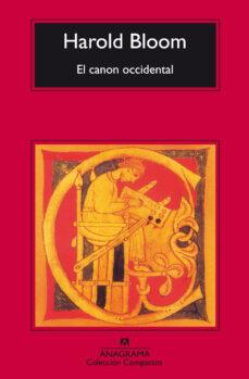 Enmarchaporlobasico.es El Canon Occidental: La Escuela Y Los Libros De Todas Las Epocas (7ª Ed.) Image