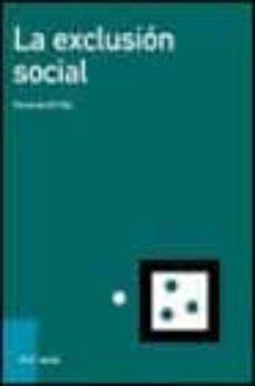 la exclusion social-fernando gil villa-9788434442641