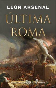 ultima roma-leon arsenal-9788435062541