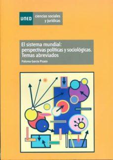 Ironbikepuglia.it El Sistema Mundial: Perspectivas Políticas Y Sociológica. Temas A Breviados Image