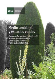 medio ambiente y espacios verdes (ebook)-consuelo escolastico leon-antonio jose lerma ruiz-javier lopez llorens-9788436270341