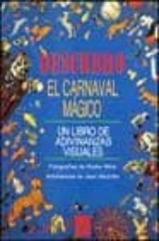 Cdaea.es Descubro: El Carnaval Magico (Un Libro De Adivinanzas Visuales) Image
