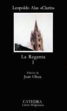 Descargar epub ebooks torrents LA REGENTA (VOL. 1) (14ª ED.) (Literatura española)