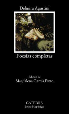poesias completas-delmira agustini-9788437612041