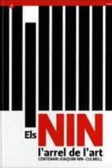 Bressoamisuradi.it Els Nin: L Arrel De L Art: Centenari Joaquim Nin-culmell Image
