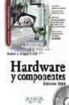 Descargar HARDWARE Y COMPONENTES gratis pdf - leer online