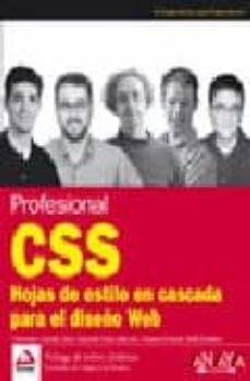 Descargar PROFESIONAL CSS: HOJAS DE ESTILO EN CASCADA PARA EL DISEÑO WEB gratis pdf - leer online