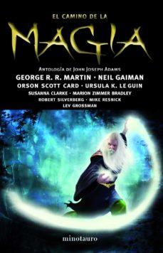 el camino de la magia. antologia-john joseph adams-9788445000441