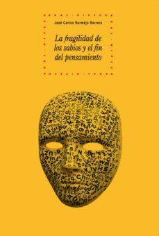 Javiercoterillo.es La Fragilidad De Los Sabios Y El Fin Del Pensamiento Image