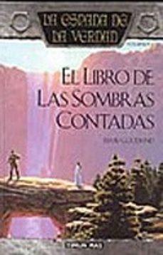Ebooks descargar kindle gratis EL LIBRO DE LAS SOMBRAS CONTADAS: LA ESPADA DE LA VERDAD (VOL. 1) de TERRY GOODKIND