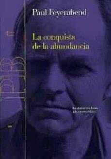 la conquista de la abundancia: la abstraccion frente a la riqueza del ser-paul k. feyerabend-9788449310041