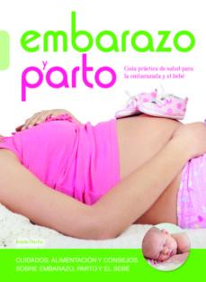 Descargar libros electrónicos EMBARAZO Y PARTO 9788466228541