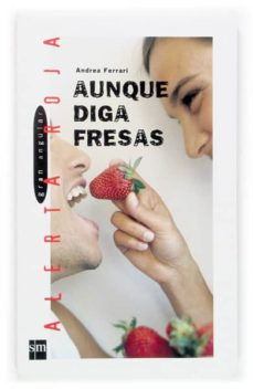 Descargar AUNQUE DIGA FRESAS gratis pdf - leer online