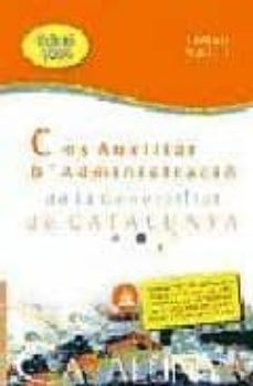 Valentifaineros20015.es Cos Auxiliar Administracio Generalitat Catalunya: Temari: Volum I Image