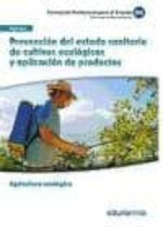 Premioinnovacionsanitaria.es Uf0211. Prevención Del Estado Sanitario De Cultivos Eclógicos Y A Plicación De Productos. Certificado De Profesionalidad Agricultura Ecologica. Familia Profesional Agraria Image