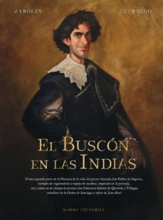 Descargar gratis j2ee ebook EL BUSCON EN LAS INDIAS in Spanish 9788467938241 de ALAIN AYROLES, JUANJO GUARNIDO