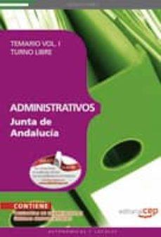 Relaismarechiaro.it Administrativos De La Junta De Andalucia. Turno Libre Temario Vol I (10ª Ed) Image