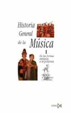 historia general de la musica: de las formas antiguas a la polifo nia (t.1) (9ª ed.)-alec robertson-denis stevens-9788470900341