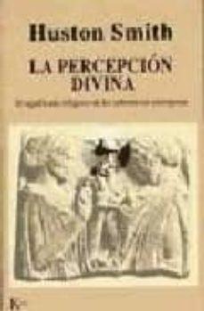 Descargar ebook en francés gratis LA PERCEPCION DIVINA: EL SIGNIFICADO RELIGIOSO DE LAS SUBSTANCIAS ENTEOGENAS de HUSTON SMITH (Spanish Edition)