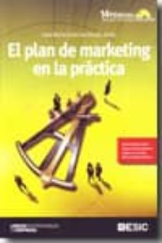 el plan de marketing en la practica (14ª ed.) (incluye cd)-jose maria sainz de vicuña ancin-9788473566841