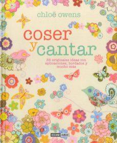 Descarga gratuita de libros electrónicos gratis. COSER Y CANTAR de CHLOE OWENS  9788475568041 en español