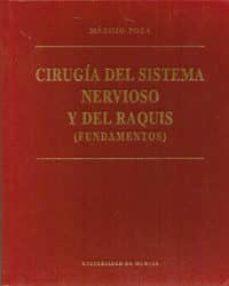 Libros en línea descargables gratis CIRUGIA DEL SISTEMA NERVIOSO Y DEL RAQUIS FUNDAMENTOS 9788476844441