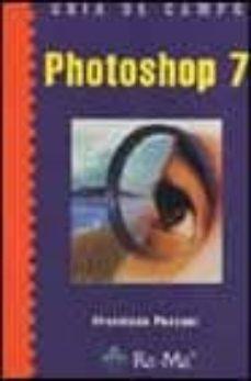 PHOTOSHOP 7 (GUIA DE CAMPO) - FRANCISCO PASCUAL | Triangledh.org