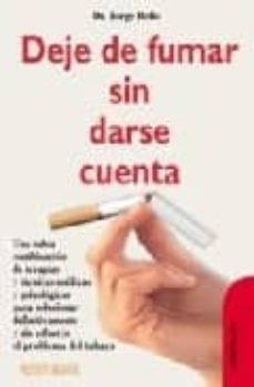 Geekmag.es Deje De Fumar Sin Darse Cuenta: La Nueva Ley Antitabaco Le Ayudar A A Dejarlo (Utilice Este Libro) (4ª Ed.) Image
