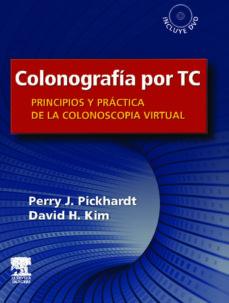 Nuevo libro real de descarga en pdf. COLONOGRAFIA POR TC: PRINCIPIOS Y PRACTICA DE LA COLONOSCOPIA VIR TUAL + DVD 9788480866941 CHM FB2 in Spanish de P. PICKHARDT, D. KIM