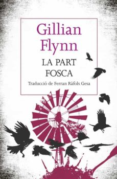 Audiolibros gratis para reproductores de mp3 descarga gratuita LA PART FOSCA de GILLIAN FLYNN