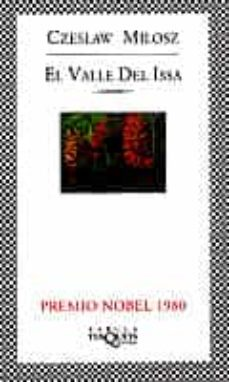 Descargar amazon ebooks EL VALLE DEL ISSA PDF FB2 ePub de CZESLAW MILOSZ 9788483106341
