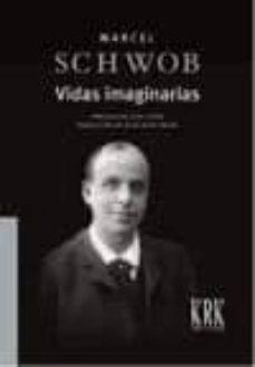 vidas imaginarias-marcel schwob-9788483672341