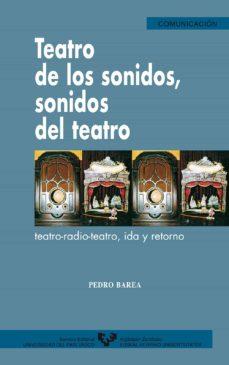 Descargar TEATRO DE LOS SONIDOS, SONIDOS DEL TEATRO gratis pdf - leer online