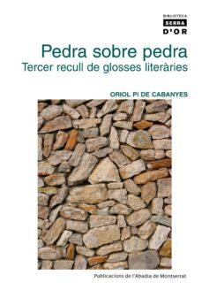 Costosdelaimpunidad.mx Pedra Sobre Pedra: Tercer Recull De Glosses Literaries Image