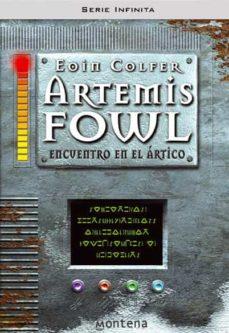 Descargar libros electrónicos gratis pdf ARTEMIS FOWL 2.  ENCUENTRO EN EL ARTICO 9788484411741  (Spanish Edition)