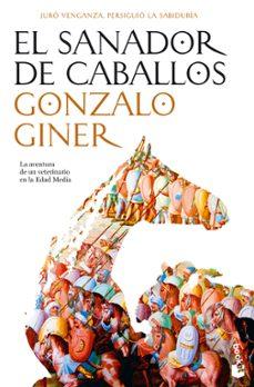 Descargar libros electrónicos gratis torrents EL SANADOR DE CABALLOS 9788484607441 ePub MOBI CHM