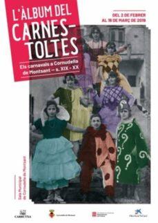 Titantitan.mx L Album Del Carnestoltes: Els Carnavals A Cornudella De Montsant S. Xix-xx Image